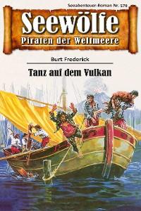 Cover Seewölfe - Piraten der Weltmeere 579