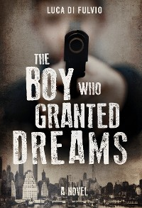 Cover The Boy Who Granted Dreams