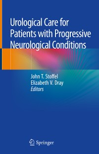Cover Urological Care for Patients with Progressive Neurological Conditions