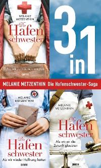 Cover Die Hafenschwester Saga Band 1-3: Als wir zu träumen wagten / Als wir wieder Hoffnung hatten / Als wir an die Zukunft glaubten (3in1-Bundle)