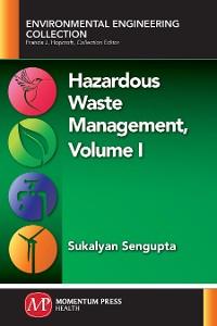 Cover Hazardous Waste Management, Volume I