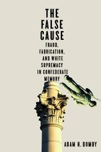 Cover The False Cause