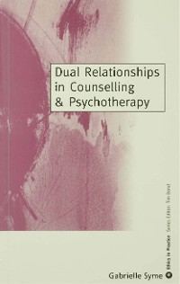 Cover Dual Relationships in Counselling & Psychotherapy