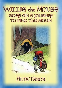 Cover WILLIE THE MOUSE - a Children's Moonlight Adventure