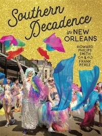 Cover Southern Decadence in New Orleans