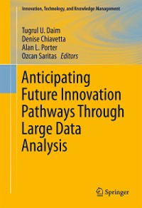 Cover Anticipating Future Innovation Pathways Through Large Data Analysis