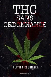 Cover THC sans ordonnance
