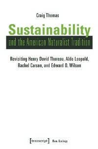 Cover Sustainability and the American Naturalist Tradition