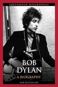 Cover Bob Dylan: A Biography
