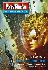 Cover Perry Rhodan 2821: Im Unsteten Turm