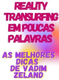 Cover Reality Transurfing em poucas palavras  -  As melhores dicas de Vadim Zeland
