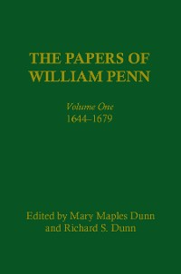 Cover The Papers of William Penn, Volume 1