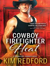 Cover Cowboy Firefighter Heat