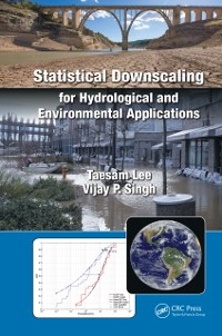 Cover Statistical Downscaling for Hydrological and Environmental Applications