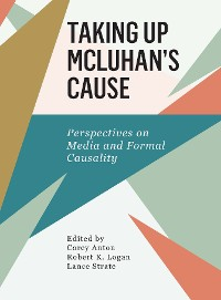 Cover Taking Up McLuhan's Cause