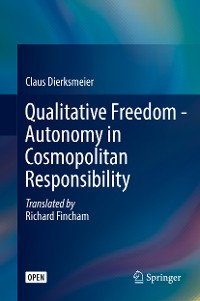Cover Qualitative Freedom - Autonomy in Cosmopolitan Responsibility