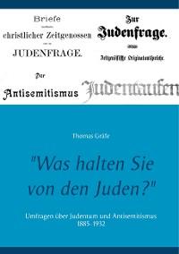 """Cover """"Was halten Sie von den Juden?"""""""