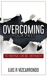 Cover Overcoming Your Past