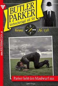 Cover Butler Parker 138 - Kriminalroman