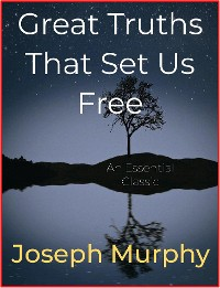 Cover Great Truths That Set Us Free