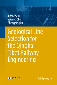 Cover Geological Line Selection for the Qinghai-Tibet Railway Engineering