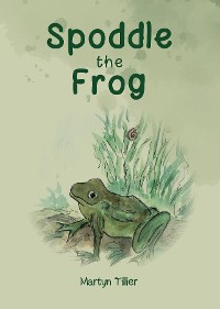 Cover Spoddle the Frog