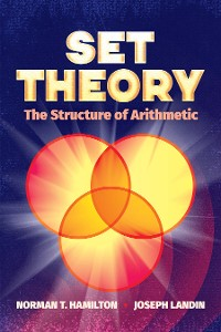 Cover Set Theory: The Structure of Arithmetic
