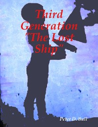 Cover Third Generation the Lost Ship