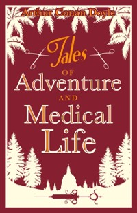 Cover Tales of Adventures and Medical Life