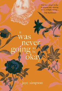 Cover it was never going to be okay