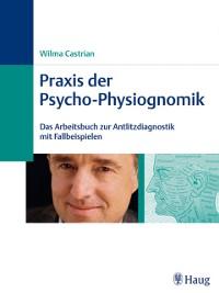 Cover Praxis der Psycho-Physiognomik