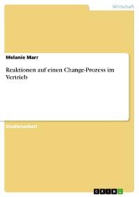 Cover Reaktionen auf einen Change-Prozess im Vertrieb