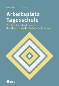 Cover Arbeitsplatz Tagesschule (E-Book)