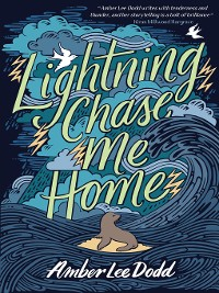 Cover Lightning Chase Me Home