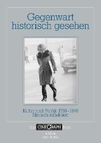Cover Gegenwart historisch gesehen