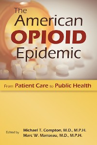 Cover The American Opioid Epidemic