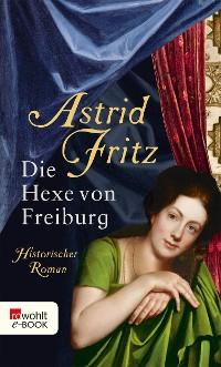 Cover Die Hexe von Freiburg