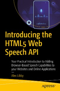 Cover Introducing the HTML5 Web Speech API