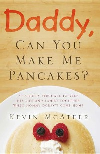 Cover Daddy, Can You Make Me Pancakes?