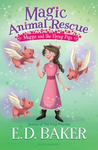 Cover Magic Animal Rescue 4: Maggie and the Flying Pigs