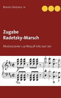 Cover Zugabe Radetzky-Marsch