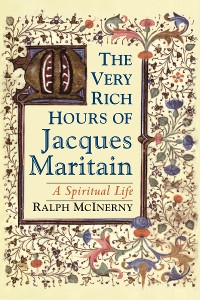 Cover Very Rich Hours of Jacques Maritain, The