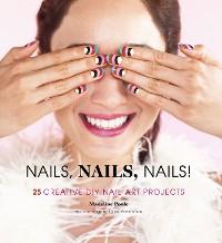 Cover Nails, Nails, Nails!
