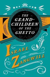 Cover The Grandchildren of the Ghetto