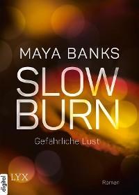 Cover Slow Burn - Gefährliche Lust