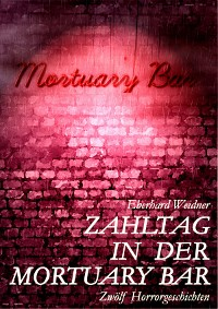 Cover ZAHLTAG IN DER MORTUARY BAR