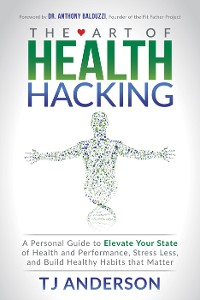 Cover The Art of Health Hacking