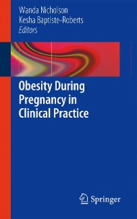 Cover Obesity During Pregnancy in Clinical Practice
