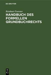 Cover Handbuch des formellen Grundbuchrechts