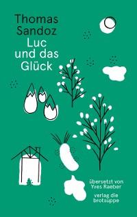 Cover Luc und das Glück